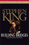 Building bridges stephen king live at the national book awards audiobook