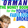 The Money Book for the Young, Fabulous, & Broke