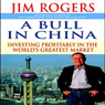 A bull in china investing profitably in the worlds greatest market unabridged audiobook