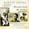 Dreams from my father a story of race and inheritance audiobook