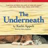 The underneath unabridged audiobook