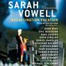 Assassination vacation audiobook