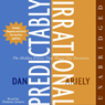 Predictably irrational the hidden forces that shape our decisions unabridged audiobook