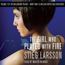 The girl who played with fire the millennium trilogy volume 2 audiobook
