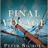 Final Voyage: A Story of Arctic Disaster and One Fateful Whaling Seaso