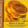Money and Success (Miracle Meditations Series)