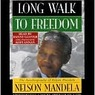 Long Walk to Freedom: Autobiography of Nelson Mandela