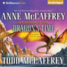 Dragons time a dragonriders of pern novel unabridged audiobook