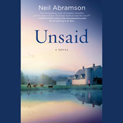 Unsaid a novel unabridged audiobook