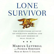 Lone survivor the eyewitness account of operation redwing and the lost heroes of seal team 10 unabridged audiobook