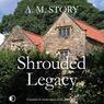 Shrouded Legacy