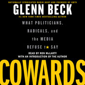 Cowards what politicians radicals and the media refuse to say unabridged audiobook