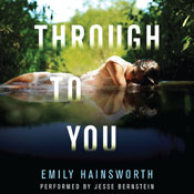 Through to you unabridged audiobook