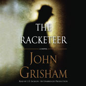 The racketeer unabridged audiobook
