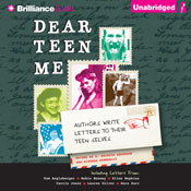 Dear teen me authors write letters to their teen selves unabridged audiobook