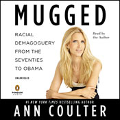 Mugged racial demagoguery from the seventies to obama unabridged audiobook