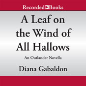 A leaf on the wind of all hallows an outlander novella unabridged audiobook