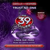 Trust no one the 39 clues cahills vs vespers book 5 unabridged audiobook