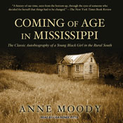 an analysis of the memoir coming of age in mississippi by anne moody A short summary of anne moody's coming of age in mississippi this free synopsis covers all the crucial plot points of coming of age in mississippi.