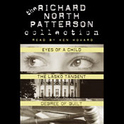 Richard north patterson value collection eyes of a child the lasko tangent and degree of guilt audiobook
