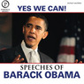 Yes We Can: The Speeches of Barack Obama