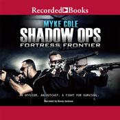 Shadow ops fortress frontier unabridged audiobook