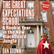The great expectations school a rookie year in the new blackboard jungle unabridged audiobook
