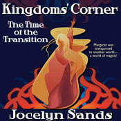 Kingdoms corner the time of the transition unabridged audiobook