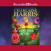 Dead ever after a sookie stackhouse novel book 13 unabridged audiobook