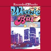 Weetzie bat unabridged audiobook