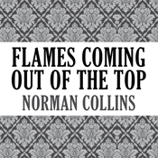 Flames coming out of the top unabridged audiobook