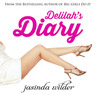 Delilah's Diary, Book 1: A Sexy Journey