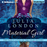 Material Girl: The Fancy Lives of the Lear Sisters, Book 1