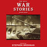 The Best War Stories Ever Told: Best Stories Ever Told