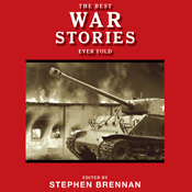 The best war stories ever told best stories ever told unabridged audiobook