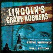 Lincolns grave robbers unabridged audiobook