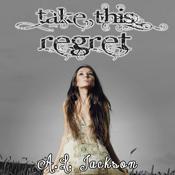 Take this regret unabridged audiobook