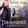 Terminated: Revivalist, Book 3