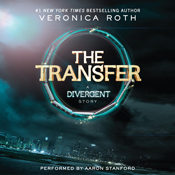 The transfer a divergent story unabridged audiobook