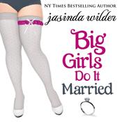 Big girls do it married unabridged audiobook