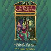 The field of wacky inventions floors 3 unabridged audiobook