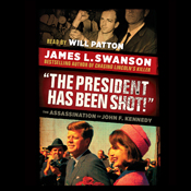 The president has been shot the assassination of john f kennedy unabridged audiobook