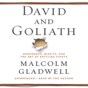 David and goliath underdogs misfits and the art of battling giants unabridged audiobook