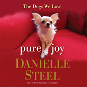 Pure joy the dogs we love unabridged audiobook