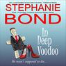 In Deep Voodoo: Mojo, Louisiana Humorous Mystery Series, Book 1