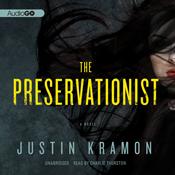 The preservationist a novel unabridged audiobook