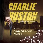 A dangerous man a novel unabridged audiobook