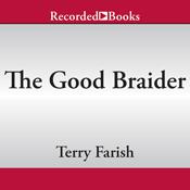 The good braider unabridged audiobook