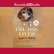 The dog lived and so will i unabridged audiobook
