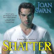 Shatter phoenix rising unabridged audiobook